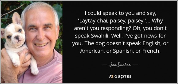 The Top 6 Dog Training Quotes of Dr. Ian Dunbar